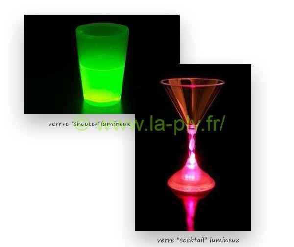 articles lumineux - verre à cocktail et « shooter » lumineux